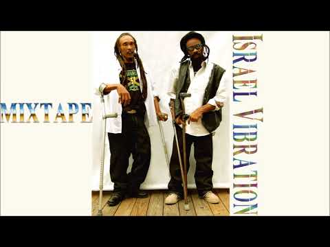 Israel Vibration Best Of Greatest Hits Mixtape Mix By Djeasy