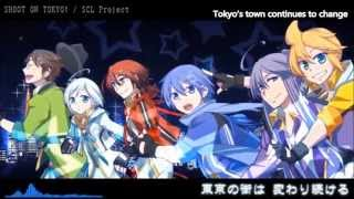 【SCL Project feat. 6 Male VOCALOID】SHOOT ON TOKYO!【Eng. sub】