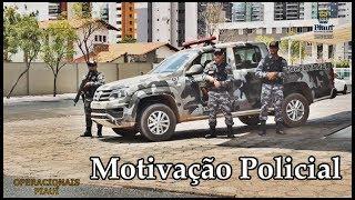 Motivação Policial - POLICIA MILITAR DO PIAUÍ
