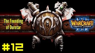 Warcraft III The Frozen Throne: Orc Campaign #12 - Trial of Blood