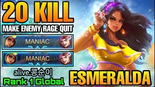 2x MANIAC + 20 KILL Esmeralda Making Enemy Rage Quit - Top 1 Global alive.콩순이 - Mobile Legends