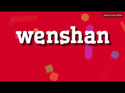 WENSHAN - HOW TO PRONOUNCE IT!?