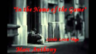 In The Name of the game - Marc Anthony