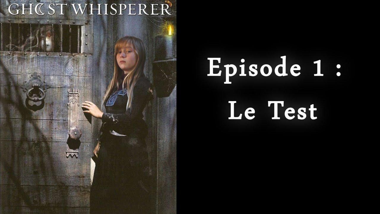 Download Ghost Whisperer 01 [The Beginning] - Le Test (V2)