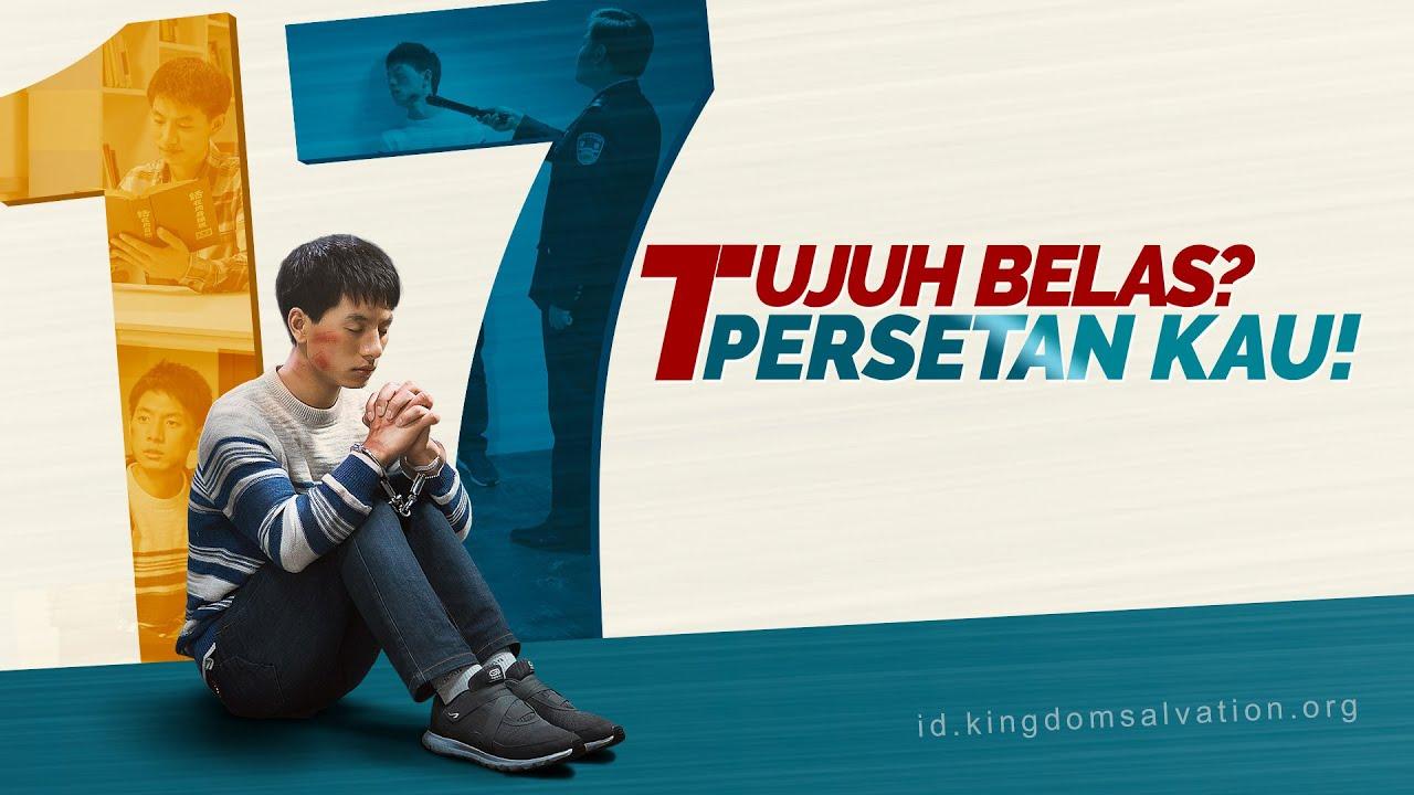 Kesaksian Kristen Terbaru | TUJUH BELAS? PERSETAN KAU! | Kesaksian Kemenangan Bagi Penganiayaan Remaja Kristen