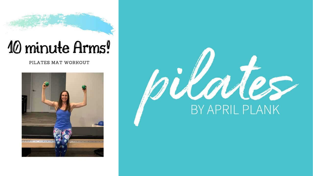 10 Minute Arms - Pilates Mat Class