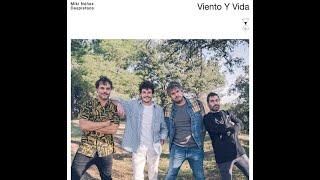Viento y vida / Miki Núñez feat Despistados - letra
