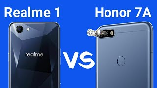 Honor 7A VS OPPO Realme 1 Comparison ! Which One is Better At ₹ 8,999/-