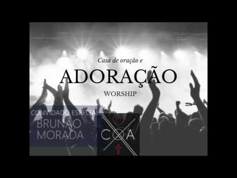 Adoração COA - 05/02/17 com Brunão Morada