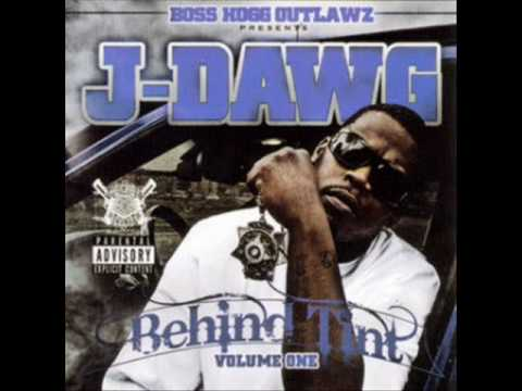 J-Dawg Behind Tint Vol. 1 - We gone shoot