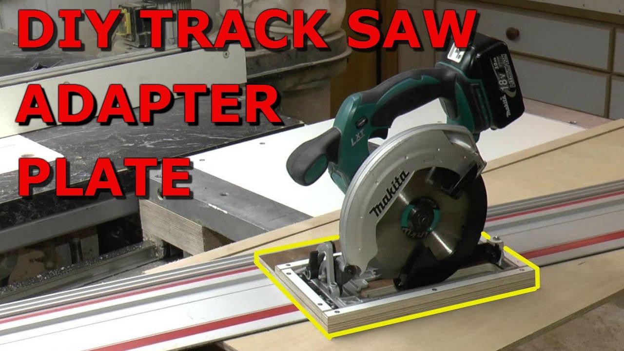 Diy Track Saw Adapter Plate Doovi