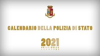 In diretta dal Ministero dell'Interno la presentazione del Calendario della Polizia di Stato 2021