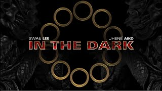 In The Dark - Swae Lee feat. Jhené Aiko | Marvel Studios' Shang-Chi and the Legend of the Ten Rings