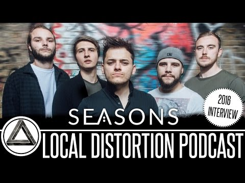 SEASONS 2016 INTERVIEW LOCAL DISTORTION PODCAST