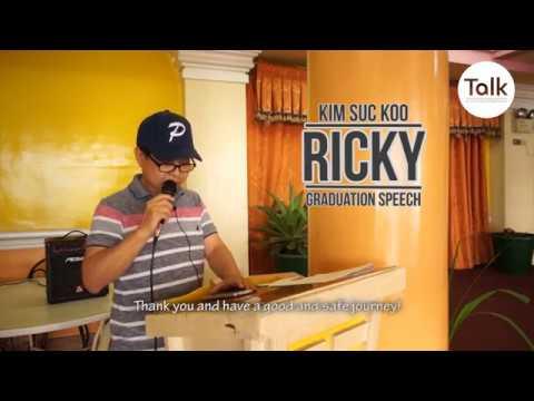 "Kim Suc Koo ""RICKY"" Graduation Speech (02-Mar-2018) - TALK Academy"