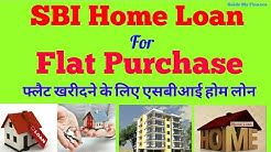SBI Home Loan for Flat Purchase | Buy Your Flat with  SBI Home Loan