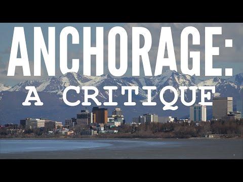 The City Of Anchorage: A Critique
