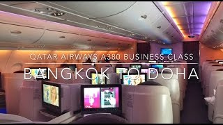 Qatar Airways A380 Business Class Bangkok to Doha