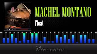 Machel Montano - Float  [Soca 2013]