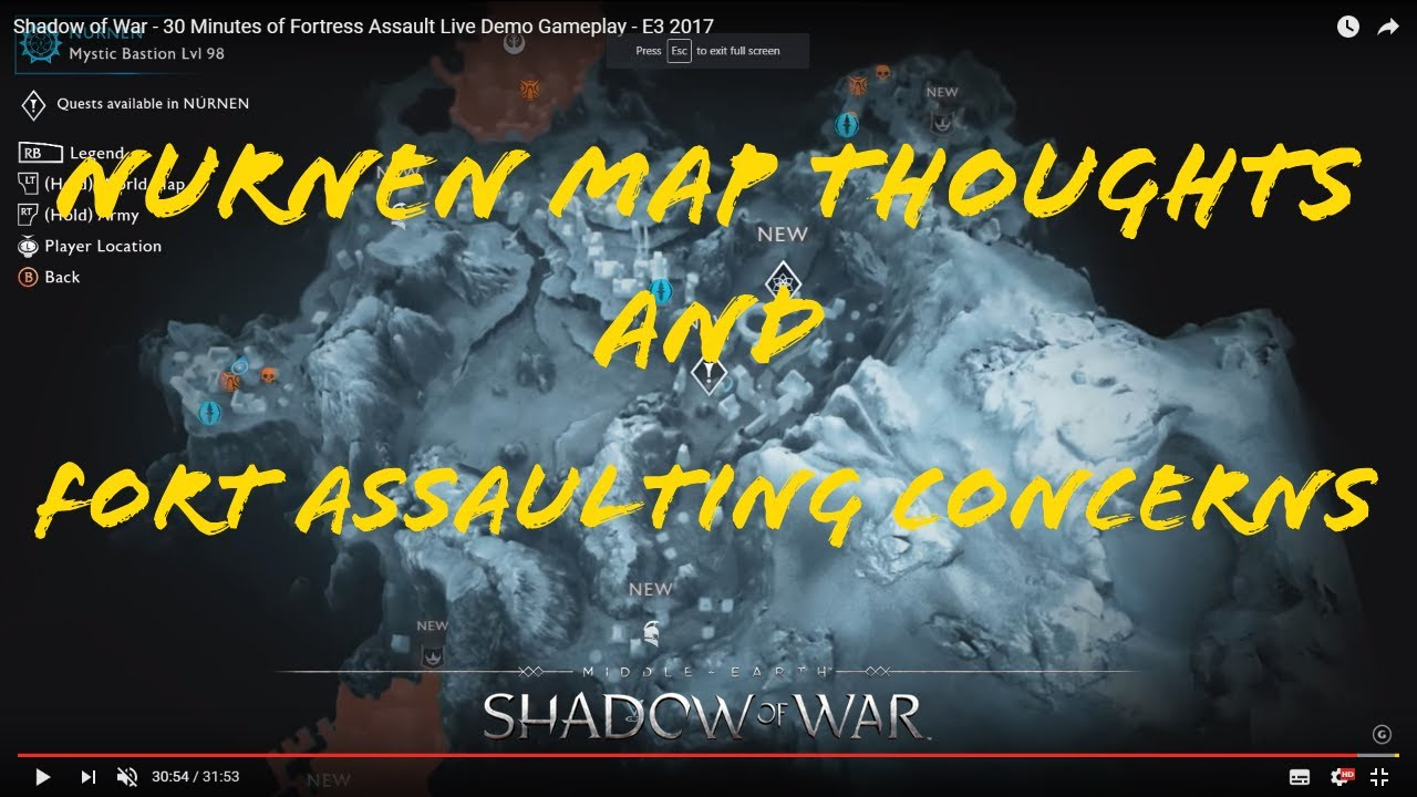 Shadow Of War Nurnen Map Thoughts Fort Assualting Concerns Youtube