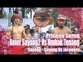 BETET Sayang-sayang Vs OMBAK TENANG Prisean Seruuu Lombok Stick Fight