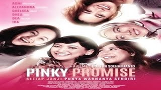 Video PINKY PROMISE Trailer Bioskop (2016) | Chelsea Islan, Alexandra Gottardo, Dea Ananda download MP3, 3GP, MP4, WEBM, AVI, FLV Juli 2018