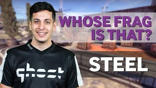 steel Plays Whose Frag Is That 2.0?