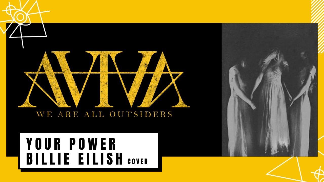 AViVA - YOUR POWER BILLIE EILISH Cover