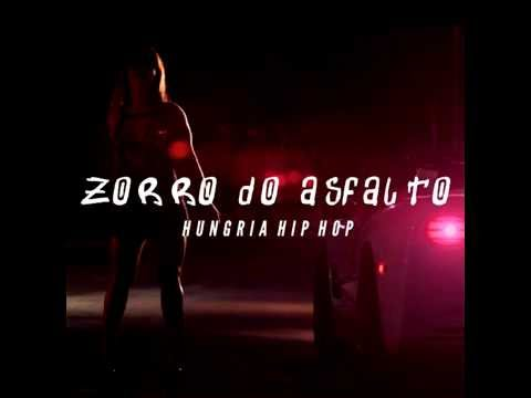 Hungria Hip Hop - Zorro do Asfalto - MP3
