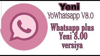Whatsapp plus 8.00 versiya! YoWhatsapp V8.0 #Bylala