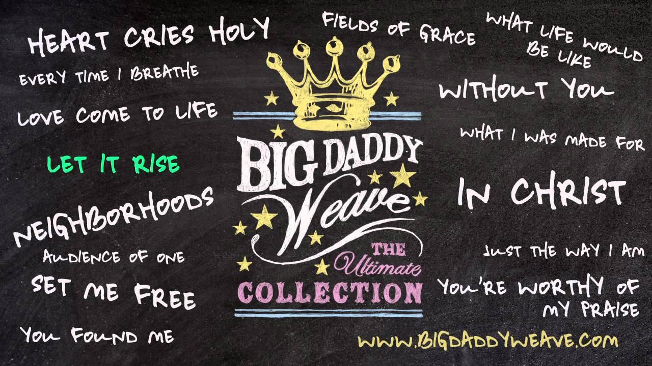 big-daddy-weave-listen-to-let-it-rise-bdwmusic
