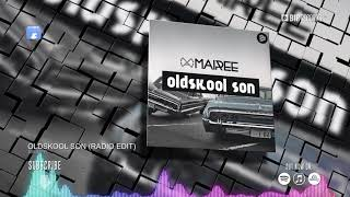 Mairee - Oldskool Son (Radio Edit) (Official Music Video) (HD) (HQ)