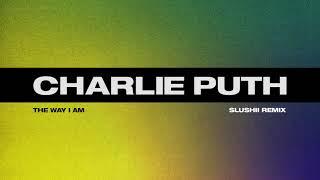 Charlie Puth - The Way I Am (Slushii Remix) Video