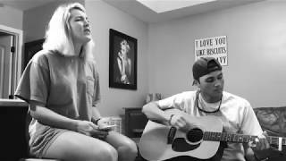 """#1 son and Tori, covering """"Either Way."""" (Chris Stapleton)"""