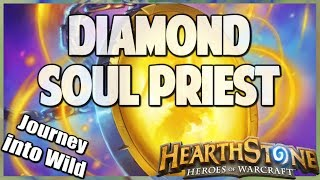 Diamond Soul Priest | Journey into Wild 82 | Hearthstone | Kobolds and Catacombs