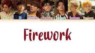 GOT7 - Firework LYRICS [COLOR CODED HAN|ROM|ENG] MP3