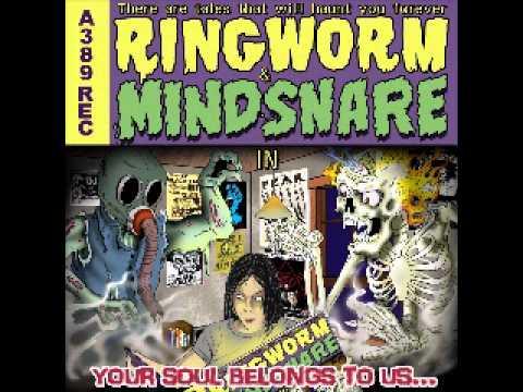Ringworm - Mindsnare Ringworm - Mindsnare