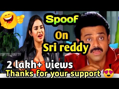 Funny spoof on sri reddy||🤣🤣Best comedy by Nammarentraaa Babu||