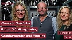 Grosses Gewächs I Nachproben (10) I Baden Weißburgunder, Grauburgunder und Riesling I Wein-Plus