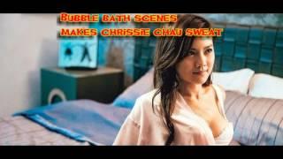 Bubble bath scenes makes chrissie chau sweat