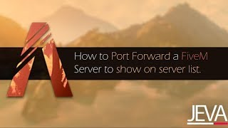 How to Port Forẁard a FiveM Server to show on the Server list/browser.