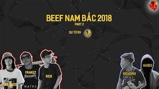 [BEEF NAM BẮC 2018] SOL'BASS x RICK x FRAKEZ - RICHCHOI x HADES | VIDEO LYRICS | Part 2