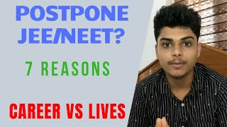 Postpone JEE & NEET Exams? | Nashid Kanneth | 7 Reasons Why These Exams Should be Postponed!