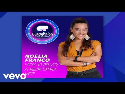 Noelia Franco - Hoy Vuelvo A Reír Otra Vez (Audio)