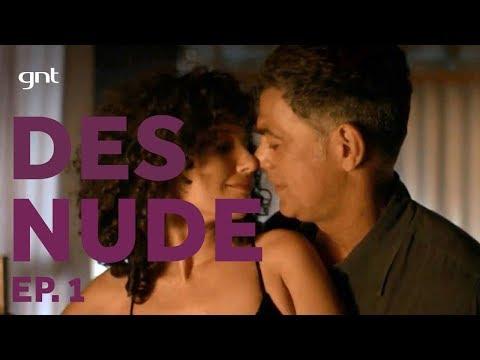 DESNUDE: Eduardo Moscovis e Gabriela Carneiro compartilham fantasias sensuais | Episódio 1