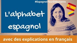 😍 L'alphabet ESPAGNOL | Avec des explications sur la prononciation en français