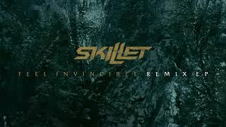 Skillet - Feel Invincible (81Neutronz Remix) [Official Audio]
