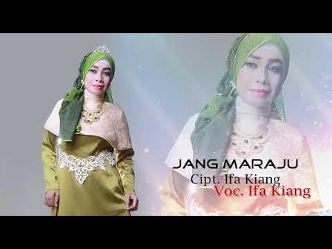 Dangdut Melayu Ambon Terbaru -JANG MARAJU-Ifa Kiang-Official video Clip