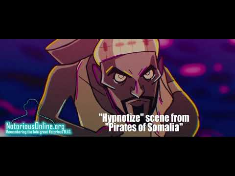 "Download B.I.G. ""Hypnotize"" Scene from ""Pirate of Somali"""
