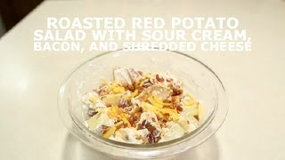 Roasted Red Potato Salad With Sour Cream, Bacon & Shredded Cheese : Salads